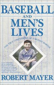 BASEBALL AND MEN'S LIVES by Robert Mayer