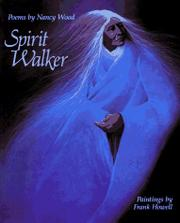 SPIRIT WALKER by Nancy Wood