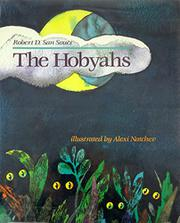 THE HOBYAHS by Robert D. San Souci
