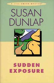 SUDDEN EXPOSURE by Susan Dunlap