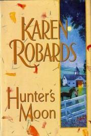 HUNTER'S MOON by Karen Robards