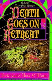 DEATH GOES ON RETREAT by Carol Anne O'Marie