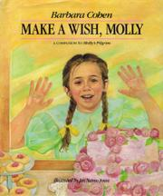 MAKE A WISH, MOLLY by Barbara Cohen
