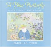 A BLUE BUTTERFLY by Bijou Le Tord