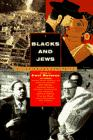 BLACKS AND JEWS by Paul Berman