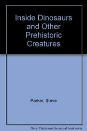 Cover art for INSIDE DINOSAURS AND OTHER PREHISTORIC CREATURES