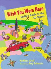 WISH YOU WERE HERE by Kathleen Krull