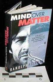 MIND OVER MATTER by Ranulph Fiennes