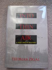 INTO THIN AIR by Thomas Zigal