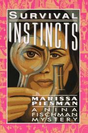 SURVIVAL INSTINCTS by Marissa Piesman