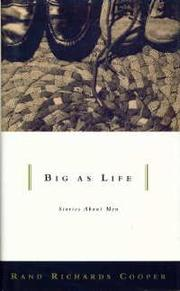 BIG AS LIFE by Rand Richards Cooper