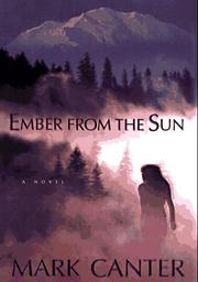 EMBER FROM THE SUN by Mark Canter