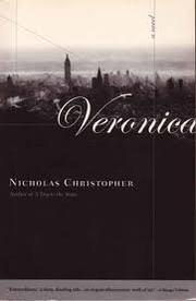 VERONICA by Nicholas Christopher