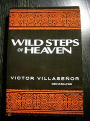 THE WILD STEPS OF HEAVEN by Victor Villaseñor