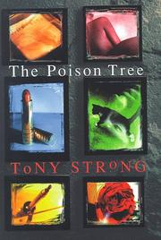 THE POISON TREE by Tony Strong
