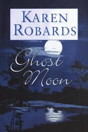 GHOST MOON by Karen Robards