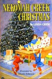 NEKOMAH CREEK CHRISTMAS by Linda Crew