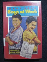 BOYS AT WORK by Gary Soto