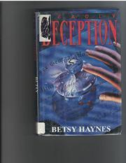DEADLY DECEPTION by Betsy Haynes