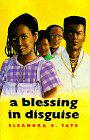 A BLESSING IN DISGUISE by Eleanora E. Tate