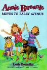 ANNIE BANANIE MOVES TO BARRY AVENUE by Leah Komaiko