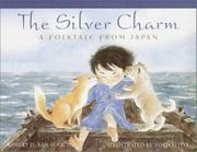 THE SILVER CHARM by Robert D. San Souci