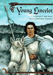 YOUNG LANCELOT by Robert D. San Souci