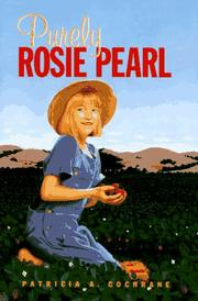 PURELY ROSIE PEARL by Patricia A. Cochrane