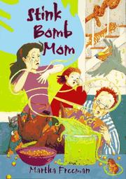 STINK BOMB MOM by Martha Freeman