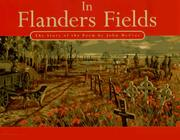 IN FLANDERS FIELDS by Linda Granfield