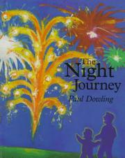 THE NIGHT JOURNEY by Paul Dowling