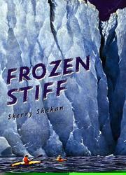 FROZEN STIFF by Sherry Shahan