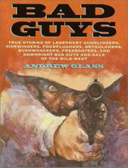 BAD GUYS by Andrew  Glass