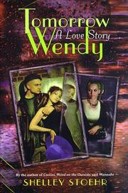 TOMORROW WENDY by Shelley Stoehr