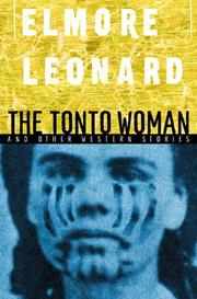 THE TONTO WOMAN by Elmore Leonard