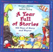 A YEAR FULL OF STORIES by Georgie Adams