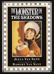 THE MONSTER IN THE SHADOWS by Julia Van Nutt