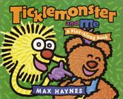 TICKLEMONSTER AND ME by Max Haynes