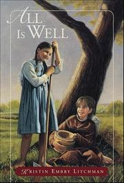 ALL IS WELL by Kristen Embry Litchman