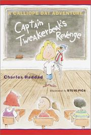 CAPTAIN TWEAKERBEAK'S REVENGE by Charles Haddad