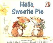 HELLO, SWEETIE PIE by Carl Norac