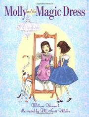 MOLLY AND THE MAGIC DRESS by William Norwich