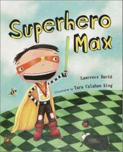 SUPERHERO MAX by Lawrence David