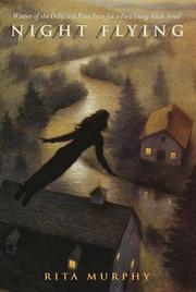 NIGHT FLYING by Rita Murphy