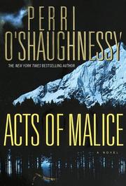 ACTS OF MALICE by Perri O'Shaughnessy