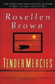 TENDER MERCIES by Rosellen Brown