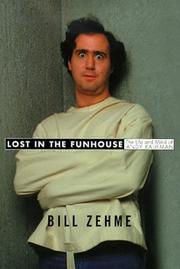 LOST IN THE FUNHOUSE by Bill Zehme
