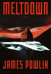 MELTDOWN by James Powlik