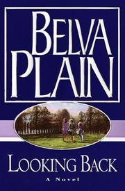 LOOKING BACK by Belva Plain