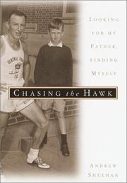 CHASING THE HAWK by Andrew Sheehan